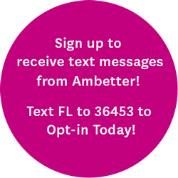 Sign up to receive text messages from Ambetter! Text FL to 36453 to Opt-in today!